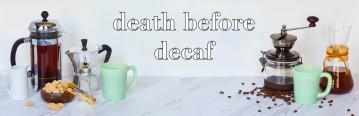 deathbeforedecaf1